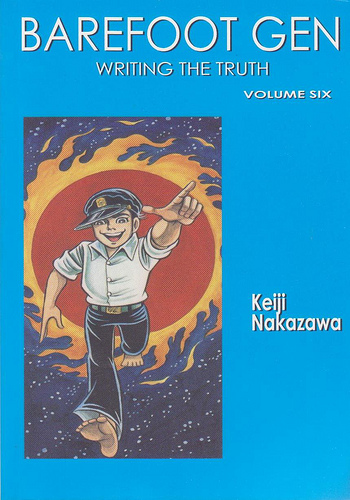 Barefoot Gen: Manga, History and Japan's Right-Wing Fringe