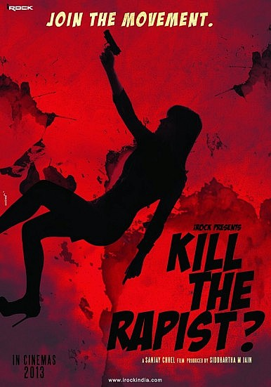 Kill the Rapist?  – Bollywood Grapples with Rape in Upcoming Film