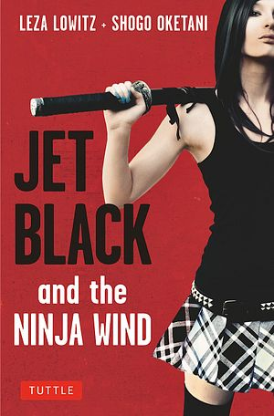 Jet Black and the Ninja Wind: Slice-and-Dice of a Japanese Myth