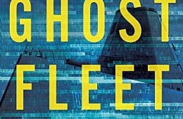 Book Review: <em>Ghost Fleet</em> and the Future of Great Power War