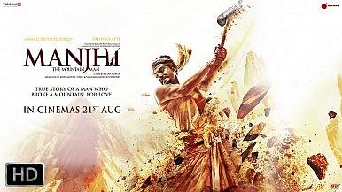 Manjhi: The Broken Mountains and the Mountains to Break