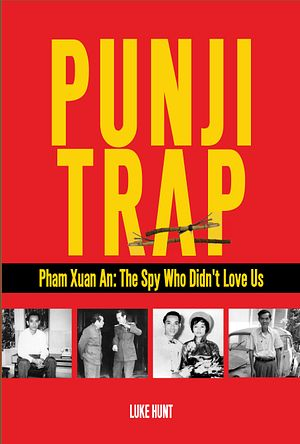 The Vietnam War Spy Who Didn't Love Us
