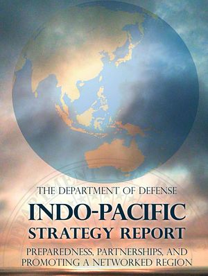 The 2019 US Indo-Pacific Strategy Report: Who's It For?