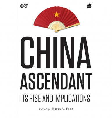 Book Review: China Ascendant: Its Rise and Implications