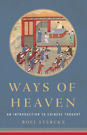 China and the Ways of Heaven