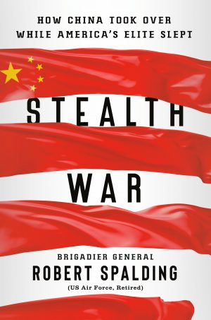 'Stealth War': How the US Can Counter China's Takeover Attempts